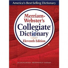 Merriam-Webster's® Collegiate Dictionary