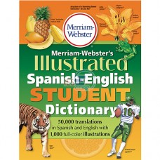 Merriam-Webster's® Illustrated Spanish-English Student Dictionary