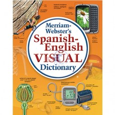 Merriam-Webster's® Spanish-English Visual Dictionary