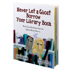 Never Let a Ghost Borrow Your Library Book Picture Book